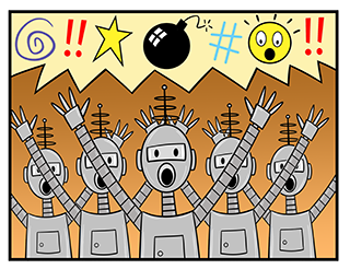 Humorous image depicting an army of bots warning of fake danger.