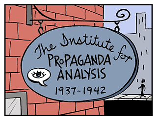 Image depicts a sign from the Institute for Propaganda Analysis: 1937-1942.